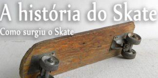 a historia do skate