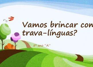 Vamos brincar de trava linguas