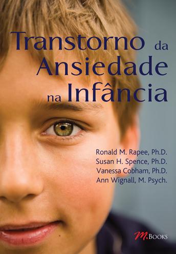 transtorno da ansiedade na infancia - Livro - Transtorno da Ansiedade na Infância