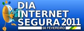 dia internet segura - Dia Mundial da Internet Segura - 08 de Fevereiro