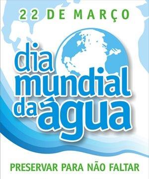 dia mundial da agua - Dia Mundial da Água