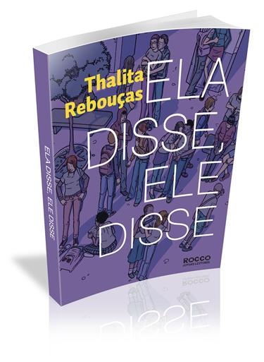 ela disse ele disse - Livro - Ela disse, Ele disse - Thalita Rebouças