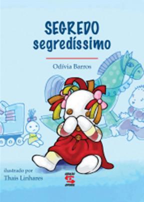 segredo segredissimo - Livros que ensinam Pais a conversarem com os Filhos