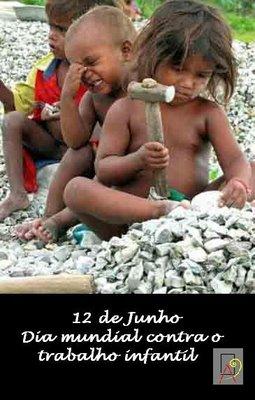 contra trabalho infantil - Dia Mundial Contra o Trabalho Infantil  - 12 de Junho