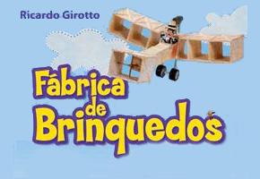 Fábrica de Brinquedos de Ricardo Girotto