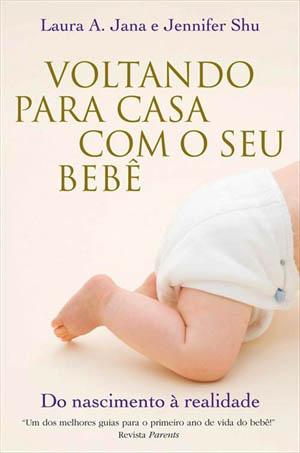 voltando para casa com o bebe - Livro - Voltando para a casa com o seu bebê