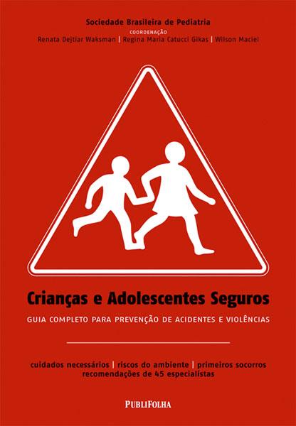 criancas e adolescentes seguros - Livro - Crianças e Adolescentes Seguros