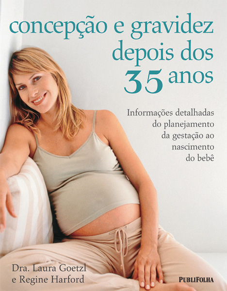 concepcao-e-gravidez-depois-dos-35-anos