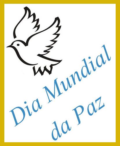 dia mundial da paz - Dia Mundial da Paz - 1 de Janeiro