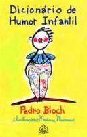 livro dicionario de humor infantil pedro bloch - Dicionário de Humor Infantil - Pedro Bloch