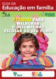 educacao escolas particulares - Guia da Educação em Família - Escola Públicas e Particulares