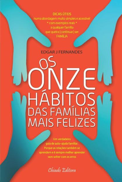 onze habitos das familias mais felizes - Os Onze Hábitos das Famílias Mais Felizes