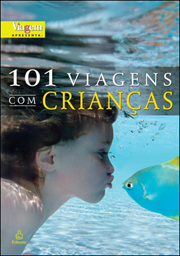 101 viagens com criancas - Livros para Viagem com Crianças
