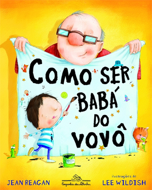 Como ser babá do vovô