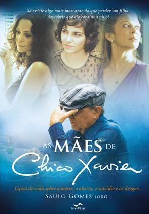 Livro - As Mães de Chico Xavier
