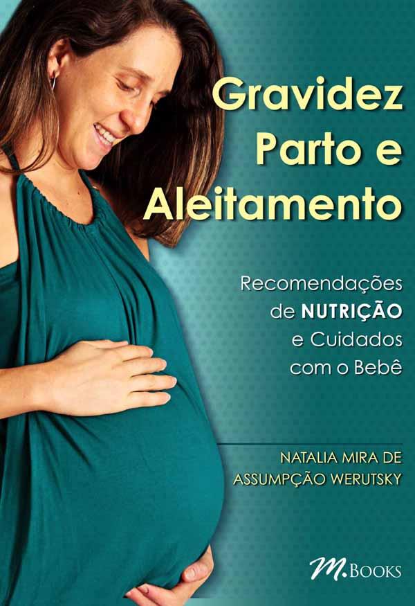 Gravidez, parto e aleitamento