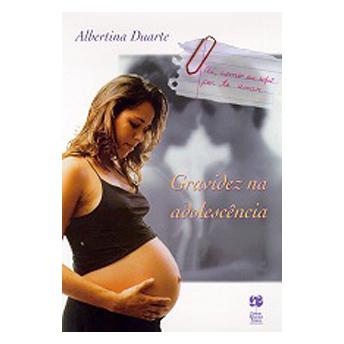 Gravidez na Adolescência - Dra. Albertina Duarte