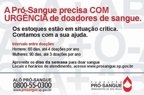 pro sangue faca doacoes - Fundação Pró-Sangue São Paulo necessita de doações de sangue