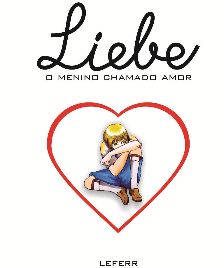 Liebe, um menino chamado amor