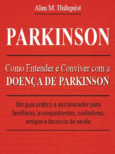 Como Entender e Conviver com a Doença de Parkinson