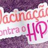 Vacinação contra HPV