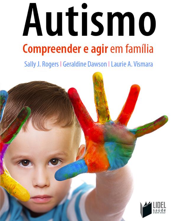 autismo-compreender-e-agir-em-familia