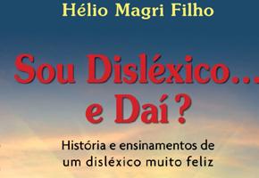 O que é Dislexia - Entrevista com Hélio Magri Filho