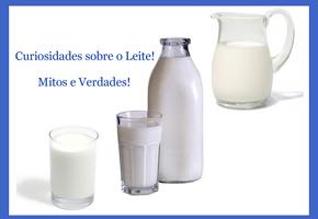 Curiosidades sobre o leite - Mitos e Verdades