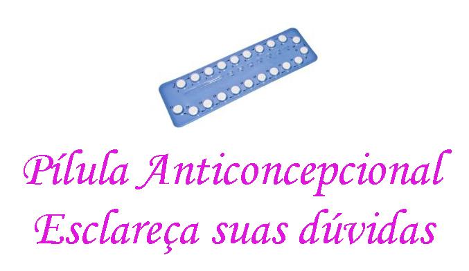 pilula-anticoncepcional-duvidas