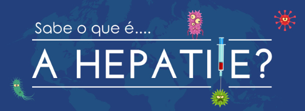 o que e hepatite - Dia Mundial contra as Hepatites